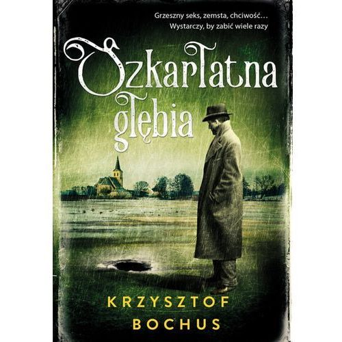 Szkarłatna głębia, Krzysztof Bochus