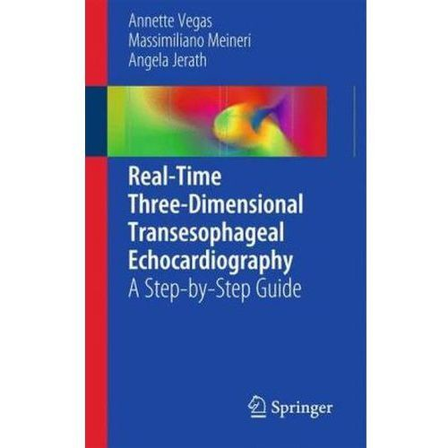 Real-Time Three-Dimensional Transesophageal Echocardiography (9781461406648)