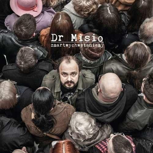 Universal music Dr misio - zmartwychwstaniemy (0602557495614)