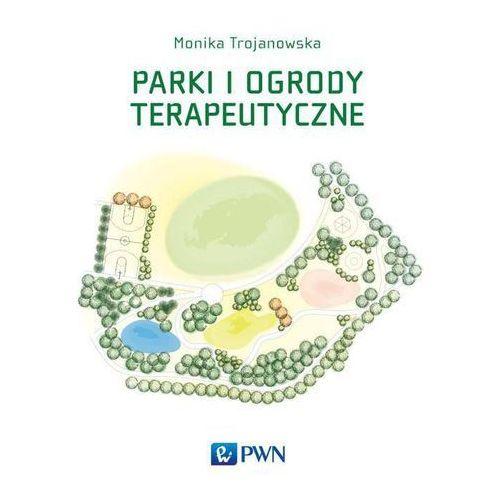 Parki i ogrody terapeutyczne (126 str.)