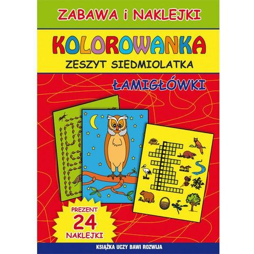 Kolorowanka Zeszyt siedmiolatka Łamigłówki - Beata Guzowska, Kamila Pawlicka, 87061202944KS (7699635)