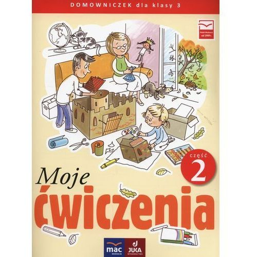 Moje ćwiczenia 3 Domowniczek Część 2 - Faliszewska Jolanta, Lech Grażyna (9788365463388)