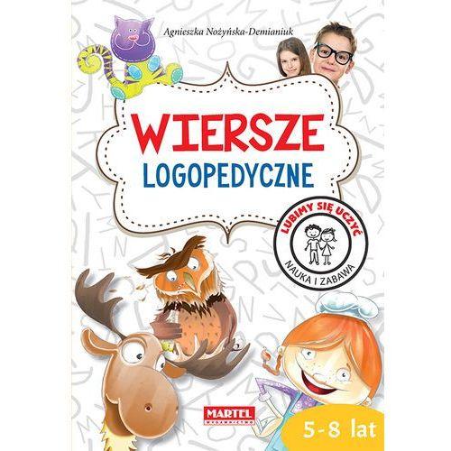 Wiersze logopedyczne, Lubimy się uczyć - Agnieszka Nożyńska-Demianiuk (9788365807205)