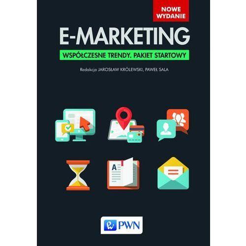 E-marketing. Współczesne trendy. Pakiet startowy - Królewski Jarosław, Sala Paweł, oprawa twarda