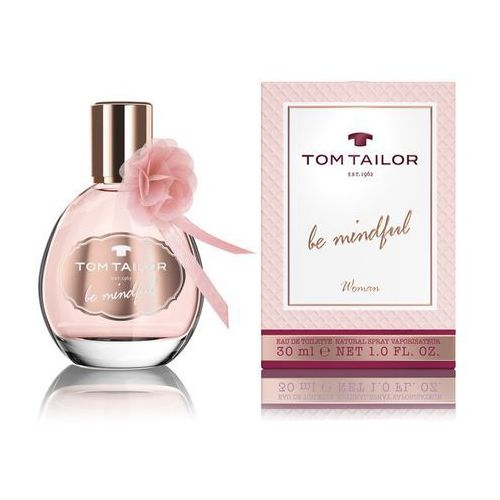 Tom Tailor Be Mindful Woman Woman 30ml EdT