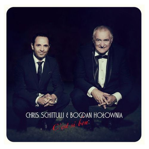 C'est si bon (CD) - Bogdan Hołownia, Cris Schittulli DARMOWA DOSTAWA KIOSK RUCHU (5907222196007)