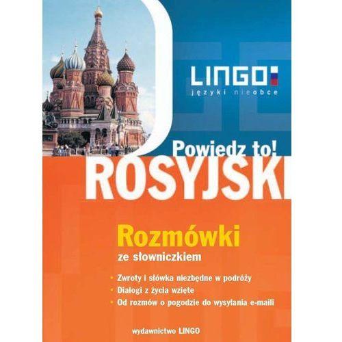 Powiedz to! Rosyjski. Rozmówki ze słowniczkiem + AUDIO CD (2008)