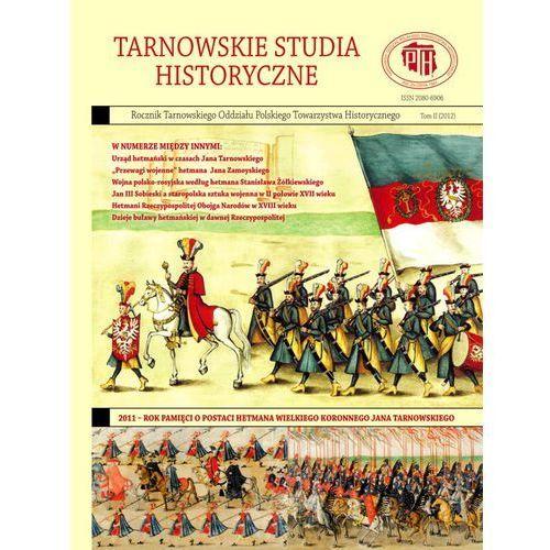 Tarnowskie studia historyczne Tom I (2009), praca zbiorowa