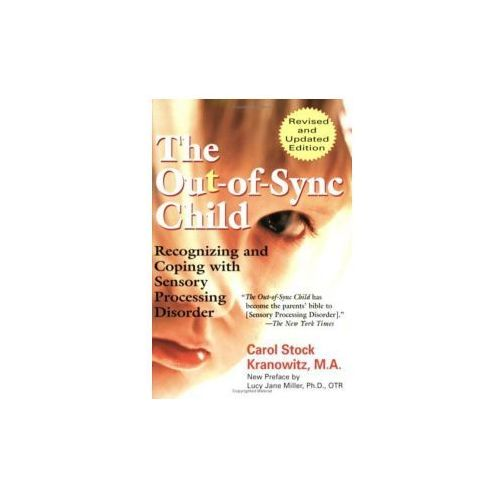 Out Of Sync Child Recognizing & Coping, Kranowitz, Carol Sto