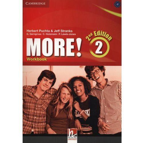 More! 2 Second Edition. Podręcznik + Cyber Homework + Online Resources More! 2 Second Edition. Ćwiczenia, praca zbiorowa
