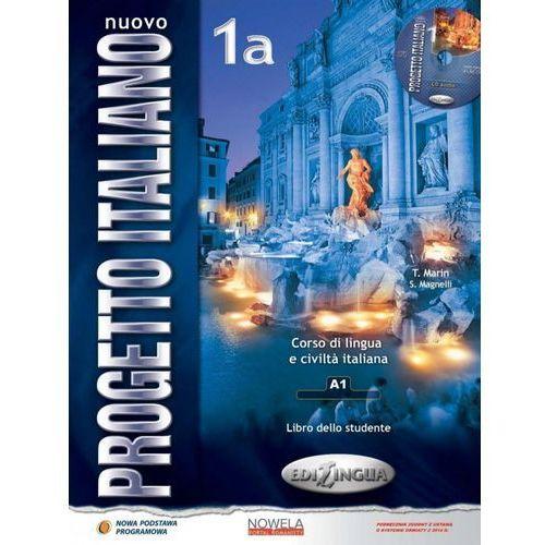 Nuovo Progetto Italiano 1A. Podręcznik + CD, oprawa miękka