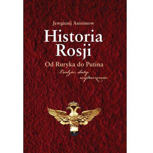 Historia Rosji Od Ruryka do Putina (457 str.)