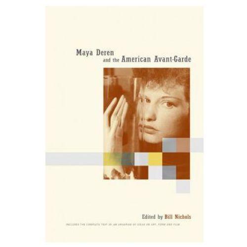 Maya Deren and the American Avant-Garde (9780520227323)