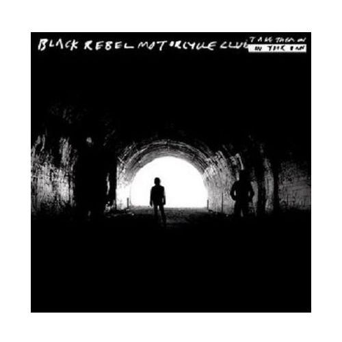 Universal music Take them on on your own - black rebel motorcycle club (płyta cd) (5099951969523)