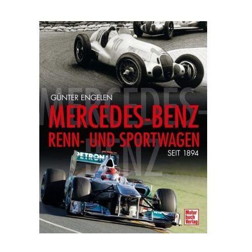 Mercedes-Benz Renn- und Sportwagen seit 1894 (9783613032064)