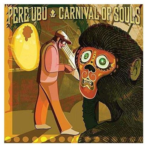 Pere Ubu - Carnival Of Souls (0809236135827)
