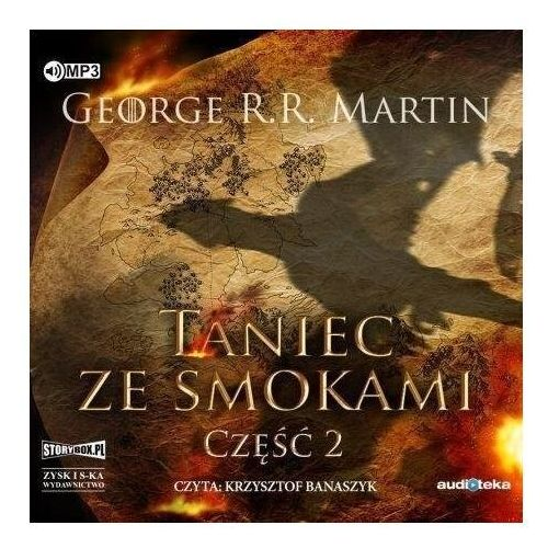 Pieśń lodu i ognia T.5 Taniec ze smokami cz.2 CD - George R.R. Martin - książka (9788381167789)