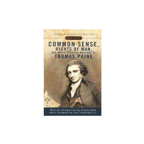 Common Sense, the Rights of Man, and Other Essential Writings of Thomas Paine (9780606265911)