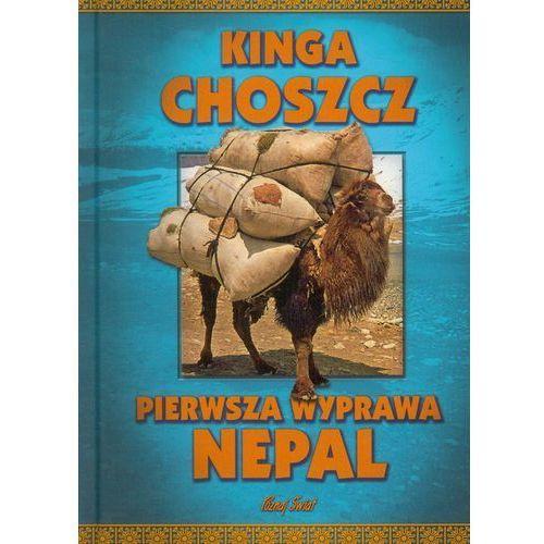 Pierwsza wyprawa Nepal (9788373809307)