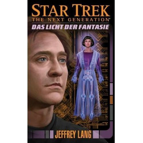 Star Trek, The Next Generation - Das Licht der Fantasie (9783864257889)