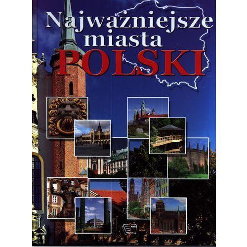 Najważniejsze miasta Polski, książka w oprawie twardej