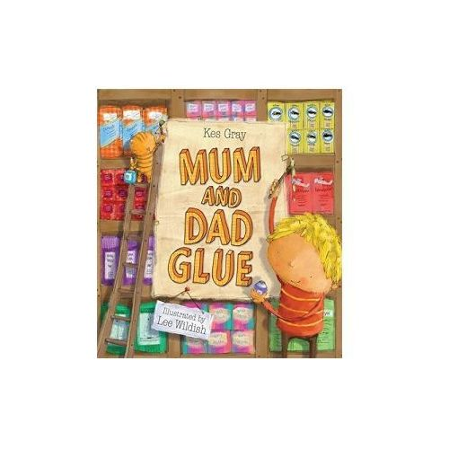 Mum And Dad Glue (9780340957110)