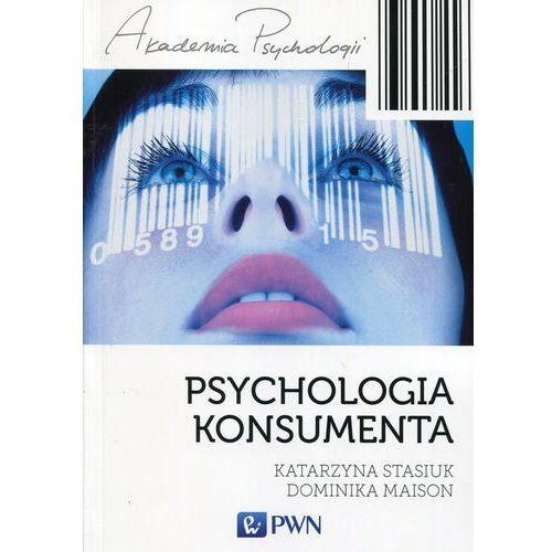 Psychologia konsumenta - Katarzyna Stasiuk, Maison Dominika (9788301194864)