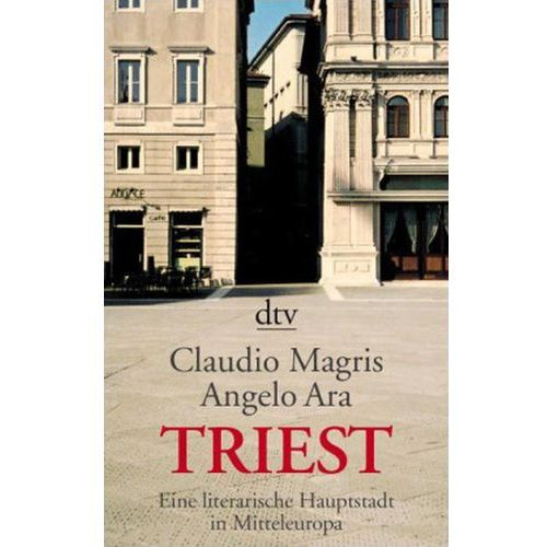 Claudio Magris, Angelo Ara, Ragni M. Gschwend - Triest