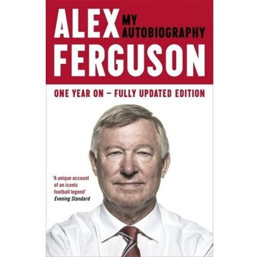 Alex Ferguson: My Autobiography (9780340919408)