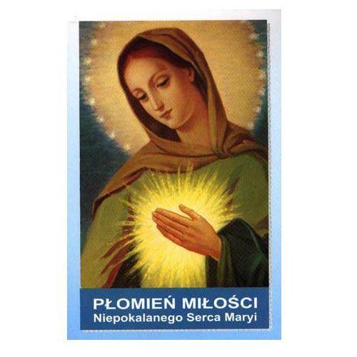 Płomień Miłości Niepokalanego Serca Maryi (128 str.)
