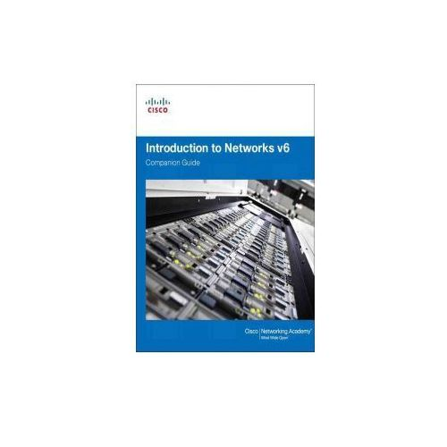 Introduction to Networks v6 Companion Guide, 1/e Cisco Networking Academy