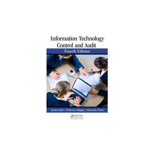 Information Technology Control And Audit (9781439893203)