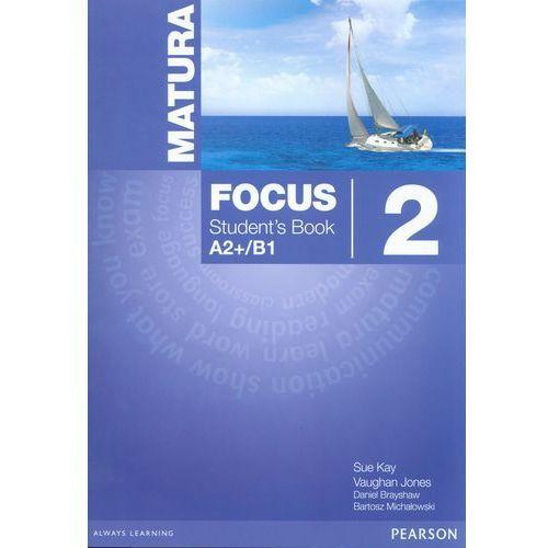 Matura Focus 2 LO Podręcznik. Język angielski (2014), oprawa miękka