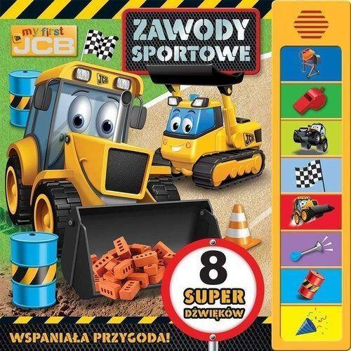 My first JCB Zawody sportowe Praca zbiorowa (2018)