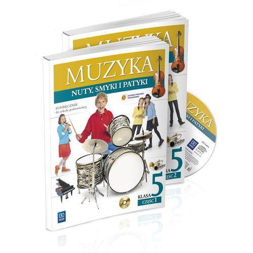 Muzyka. Nuty, smyki i patyki. Klasa 5. Podręcznik z ćwiczeniami. Części 1-2 z CD, WSiP