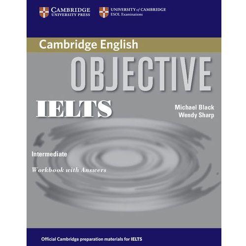 Objective IELTS, Intermediate, Workbook (zeszyt ćwiczeń) with Answers (2006)