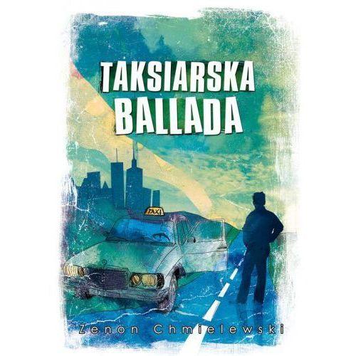 Taksiarska ballada - Zenon Chmielewski, oprawa miękka