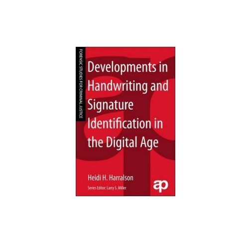 Developments in Handwriting and Signature Identification in the Digital Age (9781455731473)