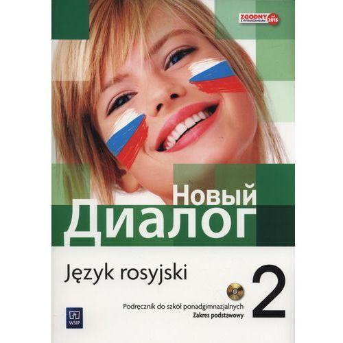 Język rosyjski Nowyj Dialog 2 podręcznik LO / zakres podstawowy - Mirosław Zybert, WSiP
