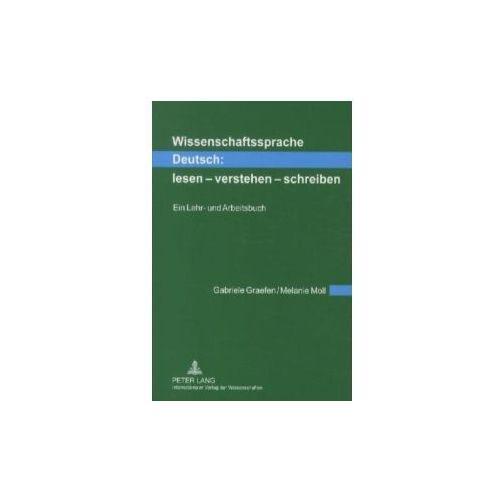 Wissenschaftssprache Deutsch: Lesen - Verstehen - Schreiben