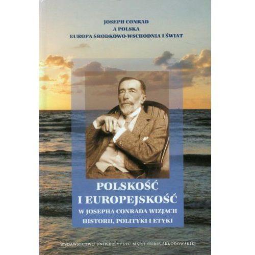 Polskość i europejskość w Josepha Conrada wizjach historii, polityki i etyki, Wiesław Krajka