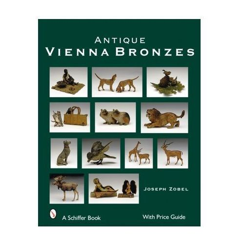Antique Vienna Bronzes (9780764328497)