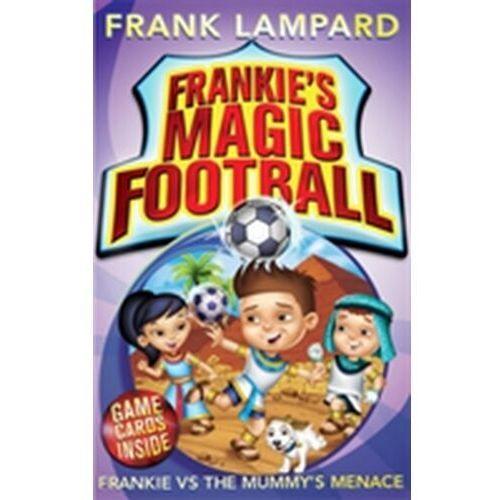 Frankie's Magic Football: Frankie vs The Mummy's Menace (9780349001630)
