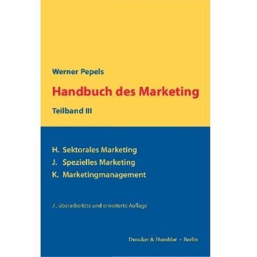 Handbuch des Marketing. Teilbd.3 Pepels, Werner (9783428149315)