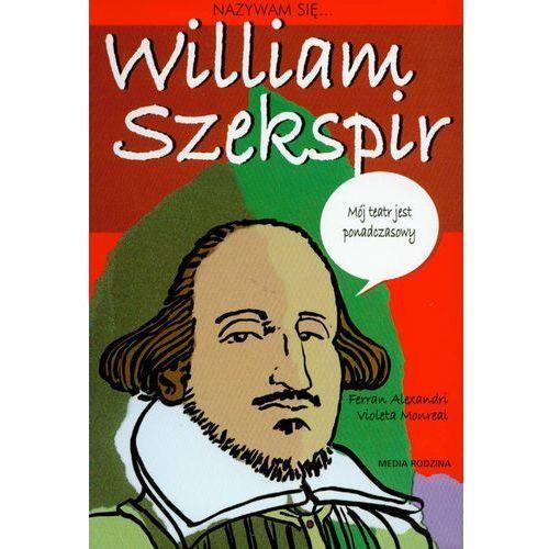 Nazywam się William Szekspir (64 str.)