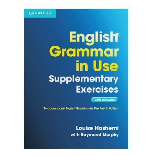 English Grammar in Use, Supplementary Exercises with answers (9783125345782)