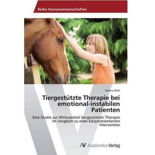 Tiergestutzte Therapie Bei Emotional - Instabilen Patienten