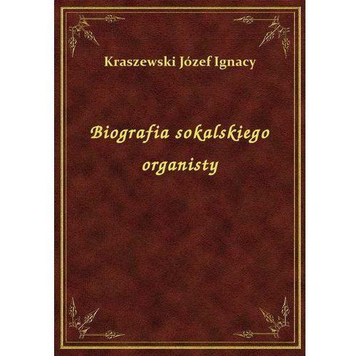 Biografia sokalskiego organisty