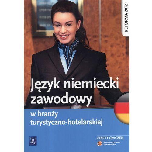 Język niemiecki zawodowy w branży turystyczno-hotelarskiej Zeszyt ćwiczeń (168 str.)