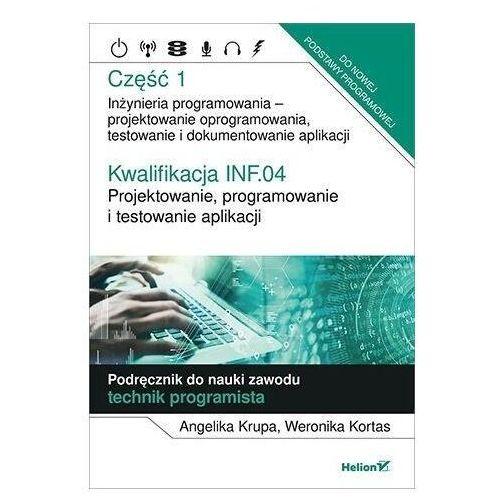 Kwalifikacja INF.04. Projektowanie.. cz.1 - Angelika Krupa, Weronika Kortas - książka